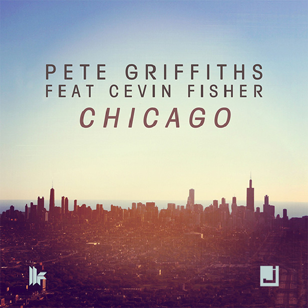 Chicago by Pete Griffiths feat Cevin Fisher