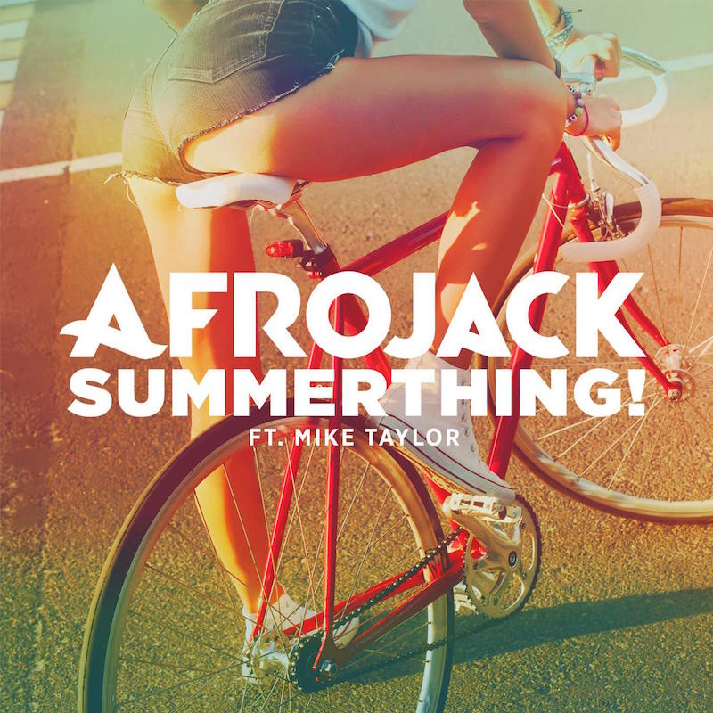 AFROJACK feat. MIKE TAYLOR - SUMMERTHING (EXTENDED VERSION)
