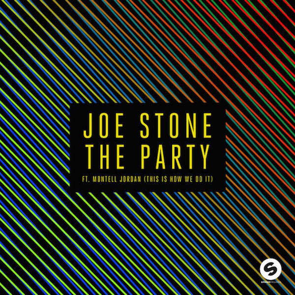 Joe Stone feat. Montell Jordan - The Party (This Is How We Do It)