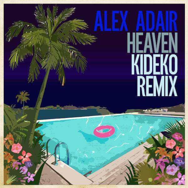Alex Adair - Heaven (Remixes)