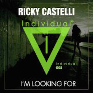 Ricky Castelli - I'm Looking For