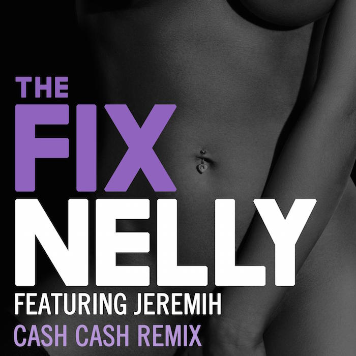 Nelly feat. Jeremih, The Fix (Remixes)