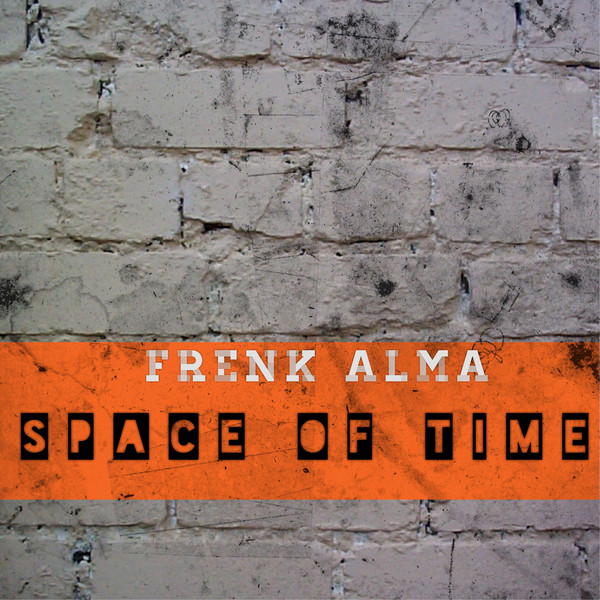 Frenk Alma - Space of Time