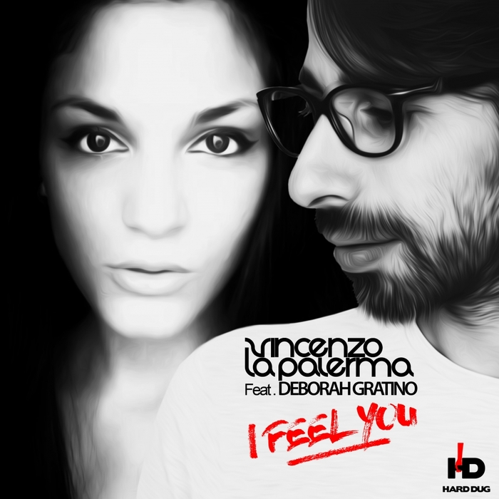 Vincenzo La Palerma feat. Deborah - I Feel You