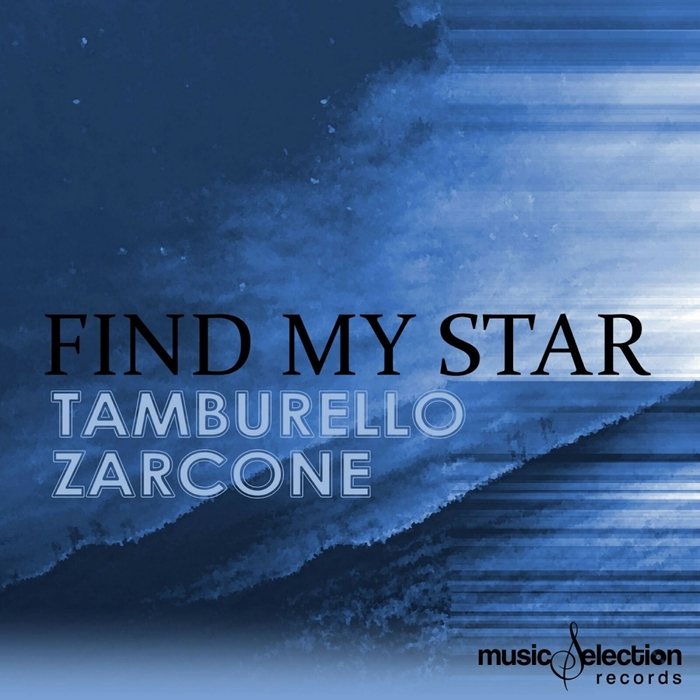 Roberto Tamburello & Pietro Zarcone - Find My Star