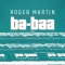 Roger Martin - Ba-Baa