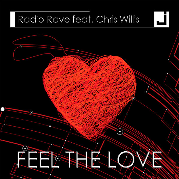 Feel The Love by Rave Radio ft. Chris Willis